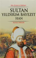 Sultan Yıldırım Bayezıt Han