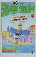 Süper Selim 4