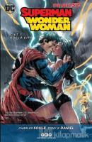 Superman / Wonder Woman Cilt:1 Güçlü Çift