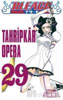 Tahripkar Opera - Bleach 29. Cilt