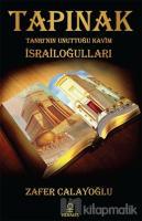 Tapınak - Tanrı'nın Unuttuğu Kavim İsrailoğulları