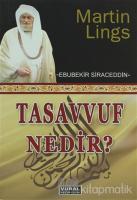 Tasavvuf Nedir? What is Sufism?