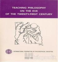 Teaching Philosophy on the Eve of the Twenty-First Century
