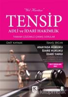 Tensip - Adli ve İdari Hakimlik Tamamı Çözümlü Çıkmış Sorular
