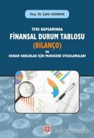 TFRS Kapsamında Finansal Durum Tablosu (Bilanço) ve Duran Varlıklar İçin Muhasebe Uygulamaları