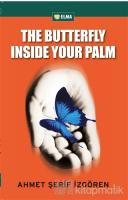 The Butterfly Inside Your Palm