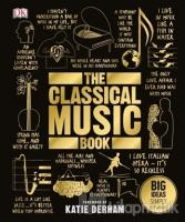 The Classical Music Book (Ciltli)