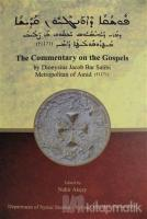 The Commentary on the Gospels (Ciltli)