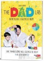 The Dad Lab Deneylerle Eğlenceli Bilim