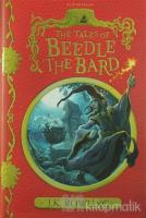 The Tales of Beedle the Bard (Ciltli)