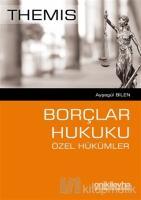 Themis - Borçlar Hukuku Özel Hükümler
