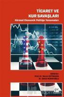 Ticaret ve Kur Savaşları - Küresel Ekonomik Politiğe Yansımaları
