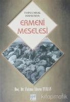 Toplumsal Hafızada Ermeni Meselesi