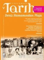 Toplumsal Tarih Dergisi Sayı: 295 Temmuz 2018