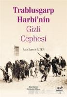 Trablusgarp Harbi'nin Gizli Cephesi