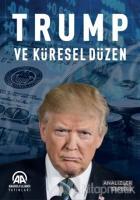 Trump ve Küresel Düzen
