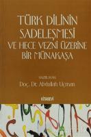 Türk Dilinin Sadeleşmesi ve Hece Vezni Üzerine Bir Münakaşa