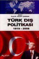 Türk Dış Politikası 1919 - 2008