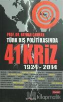 Türk Dış Politikasında 41 Kriz