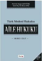 Türk Medeni Hukuku 2. Cilt : Aile Hukuku