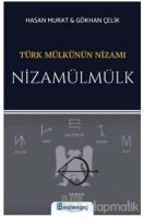 Türk Mülkünün Nizamı - Nizamülmülk