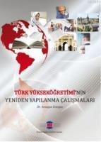 Türk Yükseköğretimi'nin Yeniden Yapılanma Çalışmaları