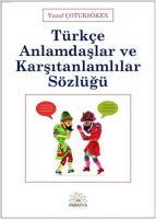 Türkçe Anlamdaşlar ve Karşıtanlamlılar Sözlüğü