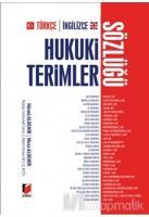 Türkçe-İngilizce Hukuki Terimler Sözlüğü (Ciltli)