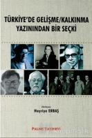 Türkiye'de Gelişme/Kalkınma Yazınından Bir Seçki