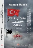 Türkiye'nin Karanlık Yılları