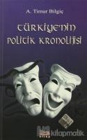 Türkiye'nin Politik Kronolojisi