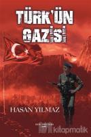 Türk'ün Gazisi