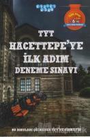 TYT Hacettepe'ye İlk Adım Deneme Sınavı