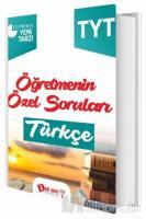 TYT Öğretmenin Özel Soruları Türkçe