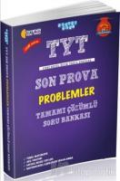TYT Son Prova Problemler Tamamı Çözümlü Soru Bankası