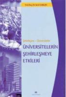 Üniversitelerin Şehirleşmeye Etkileri - Isparta Örneği