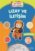 Uzay ve İletişim - Okul Öncesi Boya-Öğren