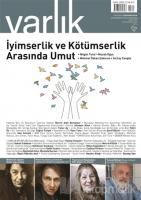 Varlık Aylık Edebiyat Kültür Dergisi Sayı: 1340 Mayıs 2019
