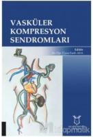 Vasküler Kompresyon Sendromları