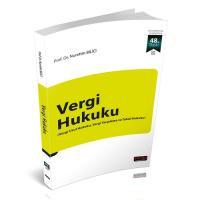 Vergi Hukuku (Vergi Usul Hukuku, Vergi Yargılama ve Tahsil Hukuku)