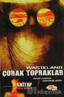 Wasteland Çorak Topraklar 1. Kitap: Tozlu Şehirler