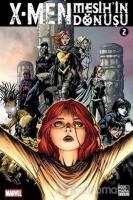 X - Men Mesih'in Dönüşü Cilt 2