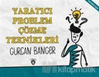 Yaratıcı Problem Çözme Teknikleri