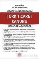 Yargıtay Kararları Işığında Türk Ticaret Kanunu