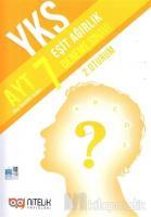 YKS AYT Eşit Ağırlık 7 Deneme Sınavı (2. Oturum)
