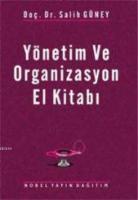 Yönetim ve Organizasyon El Kitabı