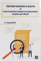 Yönetişim Ekseninde İç Denetim ve Kamu İç Denetim Standartları Çerçevesinde Gelişime Açık Yönleri