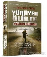 Yürüyen Ölüler: Valinin Düşüşü