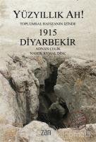 Yüzyıllık Ah! 1915 Diyarbekir