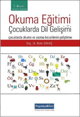 Okuma Eğitimi ve Çocuklarda Dil Gelişimi Bekir Savaş